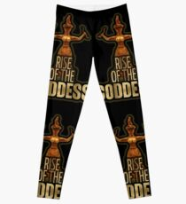 Rise Of The Goddess!!! Leggings