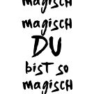 YOU ARE SO MAGICAL MAGIC OLEXESH EDIN MUSIC LYRIC TEXT by deificusArt