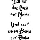 CASH FOR MAMA BENZ FOR BABA MOE PHOENIX MUSIC LYRIC TEXT by deificusArt