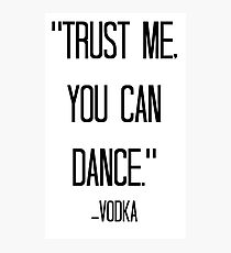 vodka love Photographic Print
