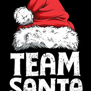 Team Santa T shirt Christmas Family Matching Pajamas Tees by LiqueGifts