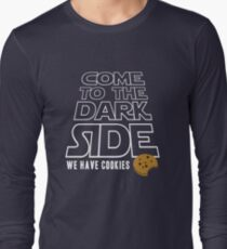 COME TO THE DARK SIDE... We have cookies!!! T-Shirt