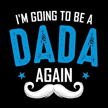 Dada again, Father's day Gift for Grandpa by BBPDesigns