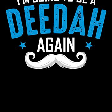 Deedah again, Father's day Gift for Grandpa by BBPDesigns