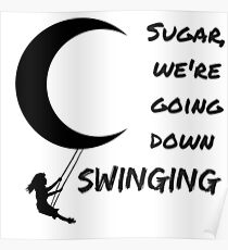 For that Lyrics for sugar we re going down swinging
