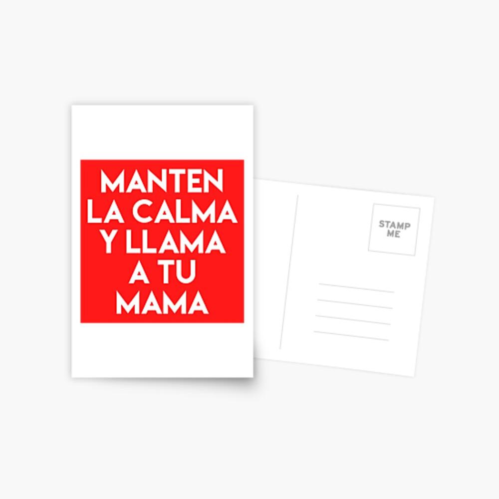 Gifts in Spanish - Manten la Calma y Llama a tu Mama - Regalos Postcard