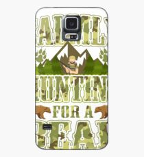 Calmly Hunting for a Bear Outdoorsman Case/Skin for Samsung Galaxy