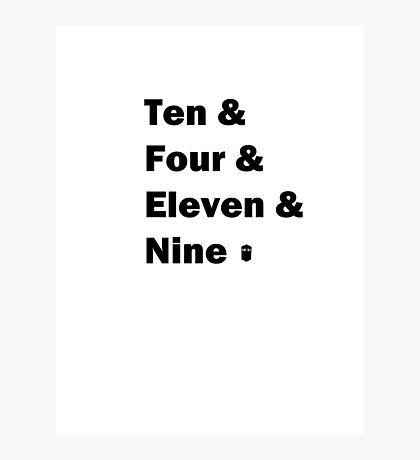 Ten and .... Photographic Print