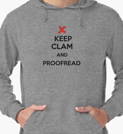 Keep Calm and Proofread - Black Lightweight Hoodie