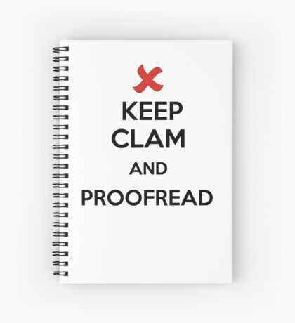 Keep Calm and Proofread - Black Spiral Notebook