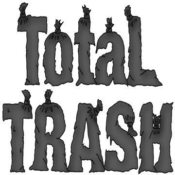 total trash by mysteriosupafan