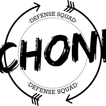 CHONI DEFENSE SQUAD by localfandoms
