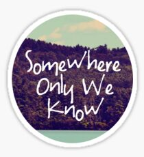Somewhere Sticker