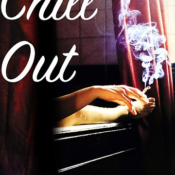 Chill Out by onitees