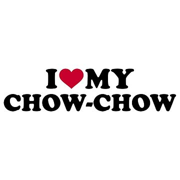I love my Chow-chow by Designzz