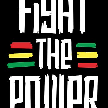 Fight The Power T-Shirt African Tribal Black History Month by 14thFloor