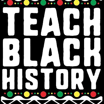 Black History Month Pride Gift T-Shirt for Teachers School by 14thFloor