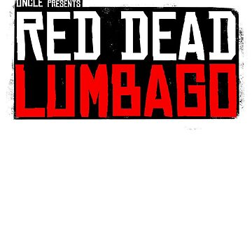 Red Dead Lumbago by zkramer