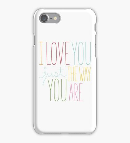 The Way You Are iPhone Case/Skin