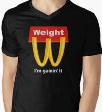Weight I'm Gainin' It - McDonalds Men's V-Neck T-Shirt