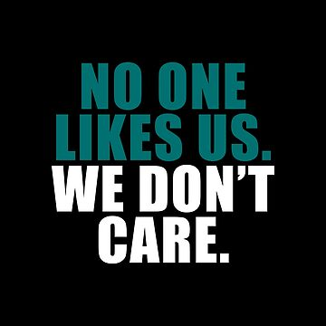 No one likes us. by corbrand