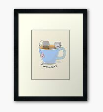 Time for tea? Framed Print