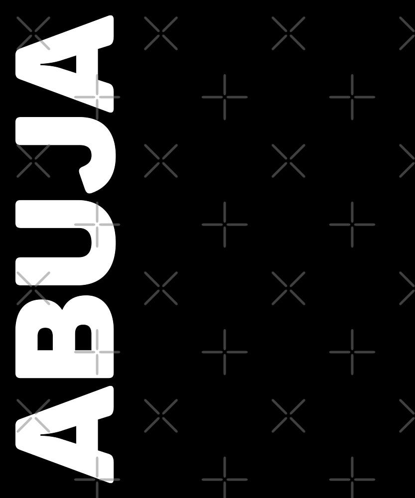 Abuja T-Shirt by designkitsch