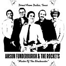 ANSON FUNDERBURGH & THE ROCKETS BLUES SUPER COOL T-SHIRT by westox
