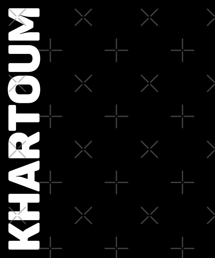 Khartoum T-Shirt by designkitsch