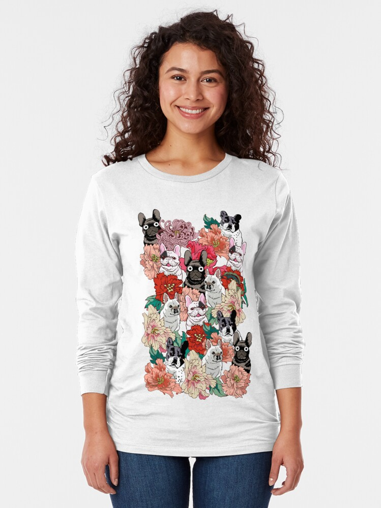 Alternate view of Because French Bulldog  Long Sleeve T-Shirt