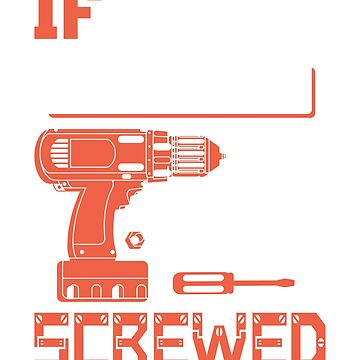 If Neil Can't Fix it We're All Screwed Stencil Orange by grouppixel