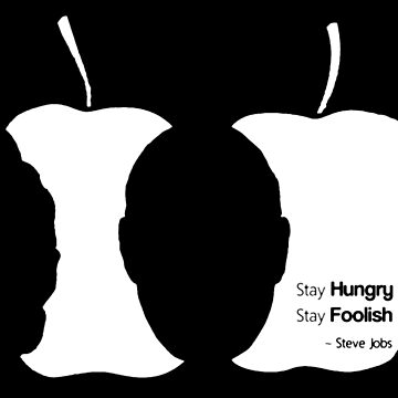 Stay Hungry Stay Foolish (dark background) by HalfBlue
