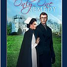 Only One Remedy novella cover by DAscroft