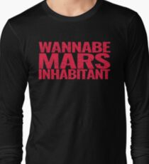 Wannabe Mars Inhabitant Long Sleeve T-Shirt