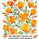 Meine geheimen Pläne, die Welt mit Kalifornischen Mohnblumen zu erobern von blursbyai