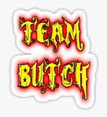 Team Butch Sticker