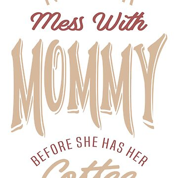 Coffee Mommy by cidolopez