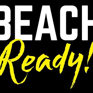 BEACH READY! by jazzydevil