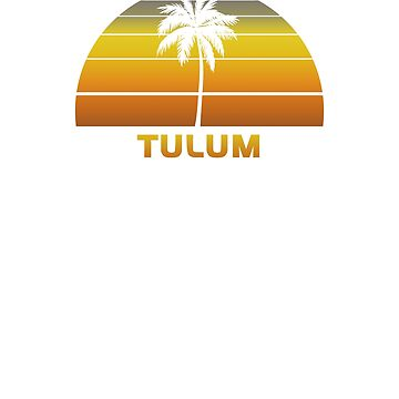 Vintage Tulum Beach Palm Tree Sunset Cool Family Vacation Souvenir by hlcaldwell