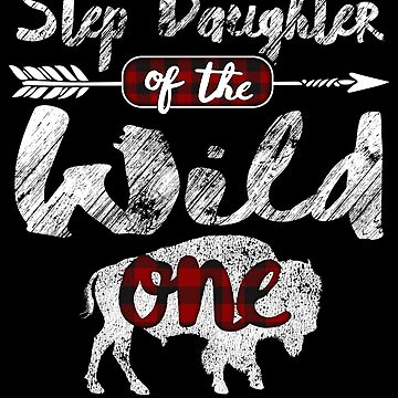 Step Daughter of the Wild One Shirt American Bison Buffalo Buffalo Plaid red black plaid pajamas 1st birthday Tribal baby shower boho bday Buffaloes survival by bulletfast