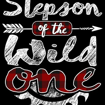 Stepson of the Wild One Shirt Lumberjack Woodworker Sawdust Buffalo Plaid red black plaid Woodworking saw dust 1st birthday baby shower bday carpenter carpentry by bulletfast