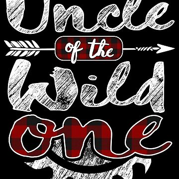 Uncle of the Wild One Shirt Lumberjack Woodworker Sawdust Buffalo Plaid sawdust is mans glitter cutting wood timber working contractor plaid pajamas by bulletfast