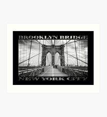 Brooklyn Bridge New York City (black & white with text on black) Art Print