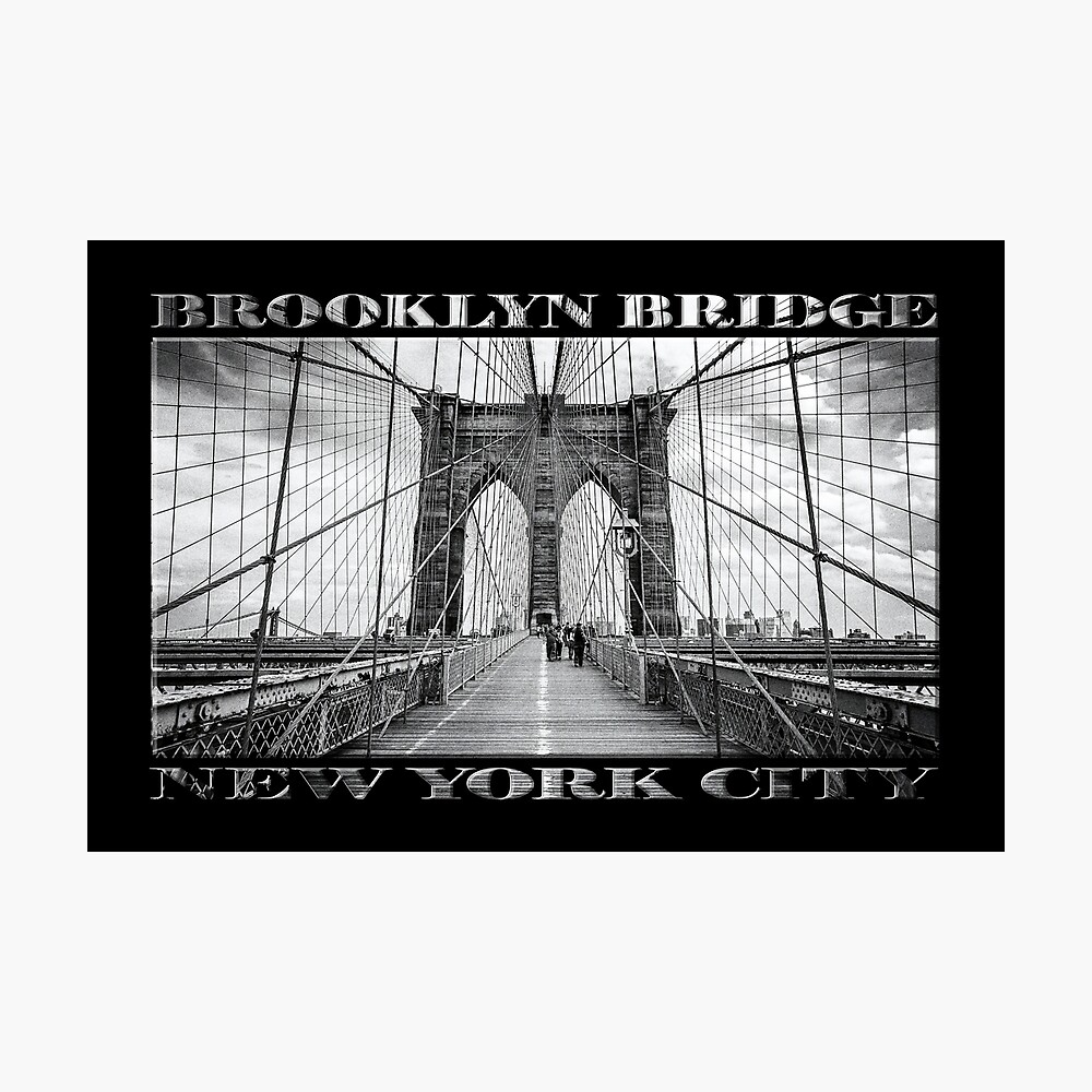 Brooklyn Bridge New York City (black & white with text on black) Photographic Print