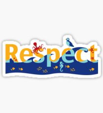 Respect our planet Sticker