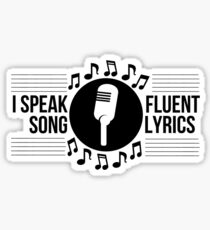I speak fluent song lyrics Sticker