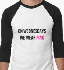 On Wednesdays we wear pink T-Shirt