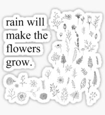 Rain Will Make the Flowers Grow Les Mis Quote Sticker