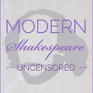 Large Logo Modern Shakespeare Uncensored  by msupodcast
