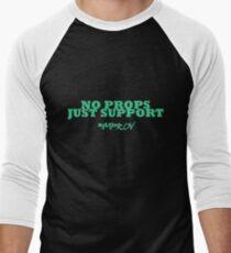 Improv - No props, Just Support Men's Baseball ¾ T-Shirt